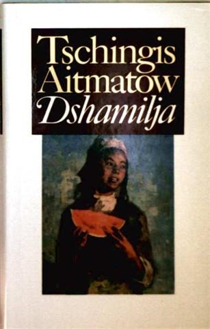 Dshamilja [Gefährtin derer, die an die Liebe glauben]
