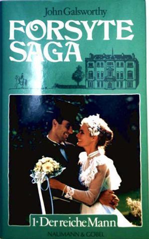 John Galsworthy: Forsyte Saga - BD 1: Der reiche Mann