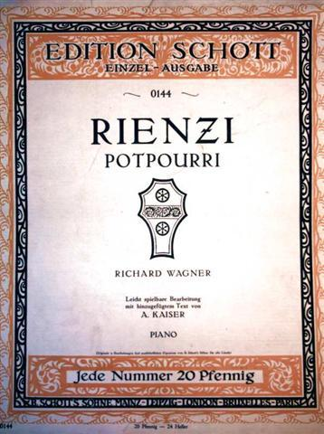 Rienzi Potpourri - Leicht spielbare Bearbeitung mit hinzugefügtem Text von A. Kaiser - Piano (Edition Schott Einzelausgabe - 20 Pfennig-Ausgabe Nr. 0144)