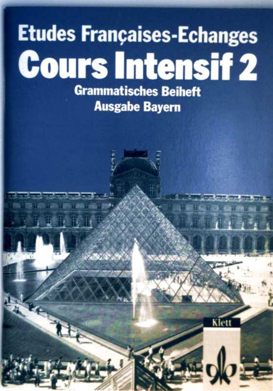 Etudes Francaises, Echanges, Cours intensif 2, Grammatisches Beiheft