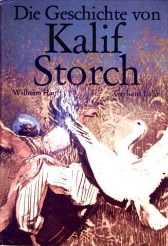 Wilhelm Hauff, Gerhard Lahr (Zeichner): Kalif Storch - Bilderbuch [Bilderbeschäftigungsbuch mit Anleitung für Linolschnittkarten]