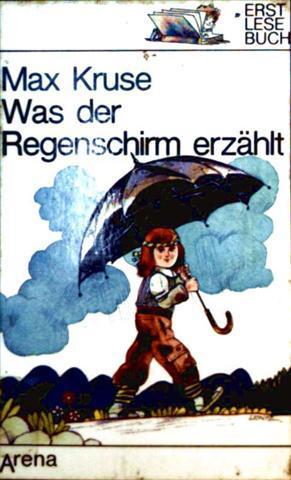 Was der Regenschirm erzählt (Arena-Erstlesebuch Band 2026)  [farbig illustriert]