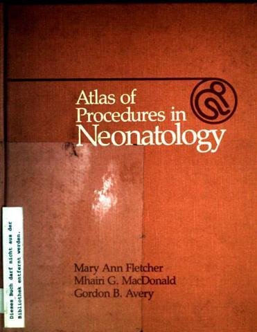 Atlas of Procedures in Neonatology