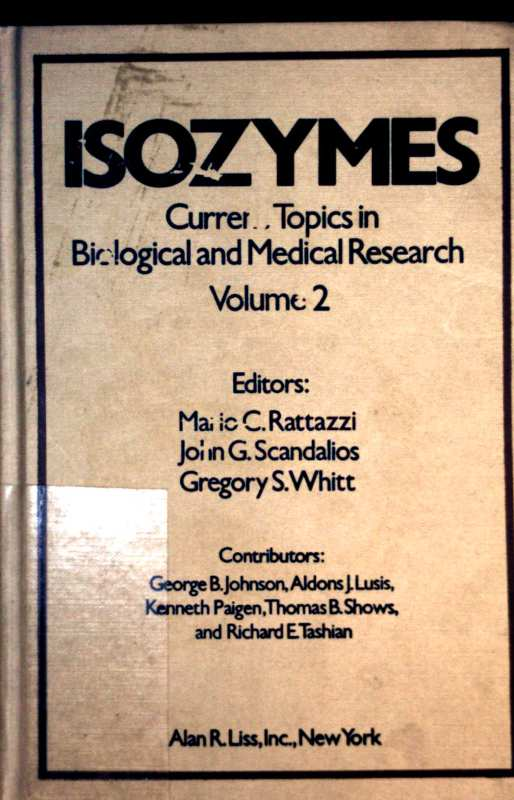 Isozymes. Current Topics in Biological and Medical Research, Volume 2