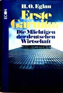 Erste Garnitur - Die Mächtigen der deutschen Wirtschaft