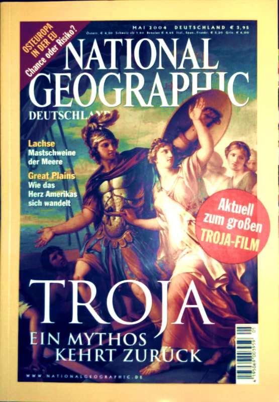 National Geographic, Ausgabe Mai 2004 - Troja: ein Mythos kehrt zurück