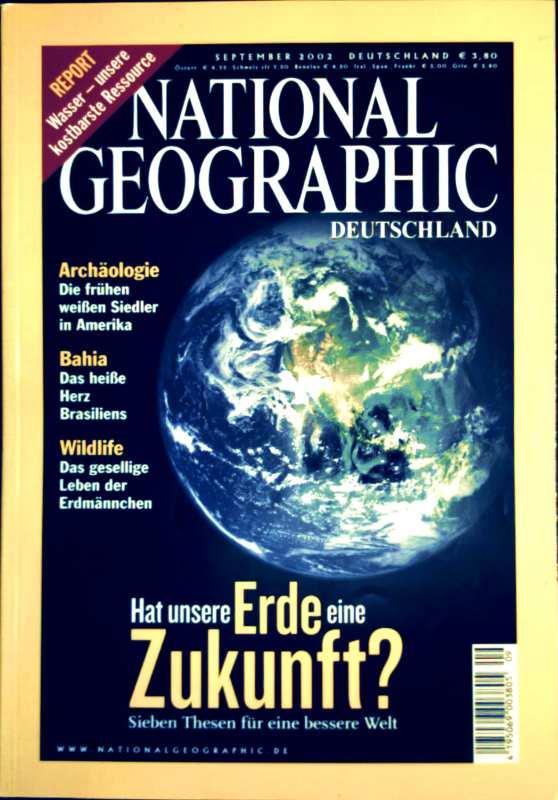 National Geographic, Ausgabe September 2002 - Hat unsere Erde eine Zukunft: Sieben Thesen für eine bessere Welt