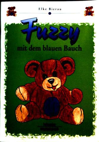 Fuzzy mit dem blauen Bauch (Kinderland) [farbig illustriertes Bilderbuch]
