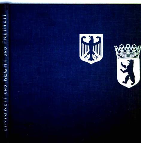 Einigkeit und Recht und Freiheit [Berlin, Geschichte der Demokratie, Freiheit, Diktatur und Unfreiheit]