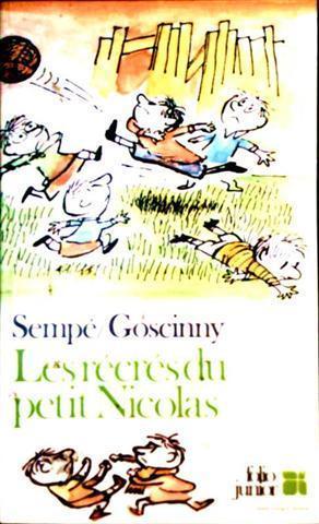 Les recres du petit Nicolas (folio junior - Texte integral illustré)