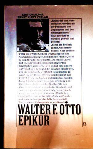 Walter F. Otto: Epikur (Edition,Alpha)