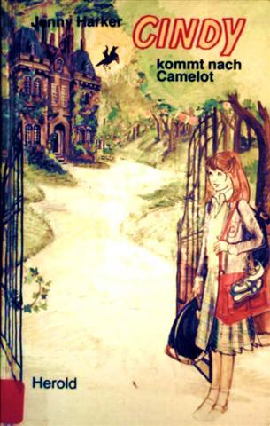 """Cindy kommt nach """"Camelot"""" [schwarzweiß illustriert]"""""""