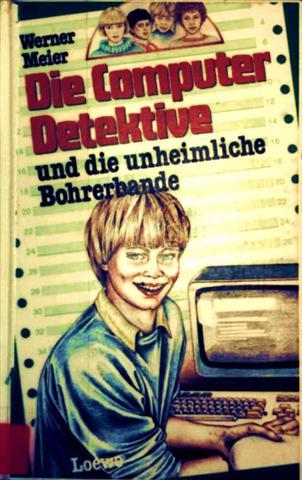 Werner Meier, Janice Brownlees-Kaysen (Zeichnerin): Die Computerdetektive und die unheimliche Bohrerbande [schwarzweiß illustriert]