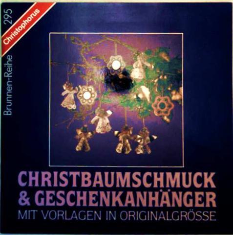 Christbaumschmuck und Geschenkanhänger [ohne Vorlagen]