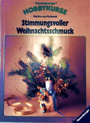 Stimmungsvoller Weihnachtsschmuck (Hobbykurse)