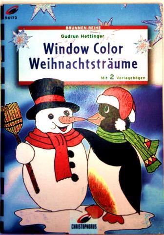 Window Color Weihnachtsträume mit 2 Vorlagebögen - (Brunnen-Reihe Nr. 56173)