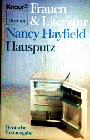 Hausputz - Roman (Frauen + Literatur)