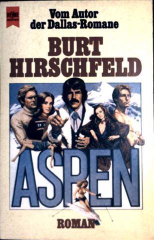 Aspen - Roman [Deutsche Erstveröffentlichung]