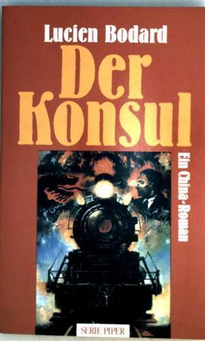 Der Konsul - Ein Chinaroman