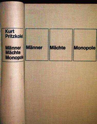 Männer, Mächte, Monopole - Hinter den Türen der westdeutschen Wirtschaft