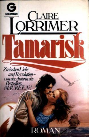 Tamarisk - Roman zwischen Liebe und Revolution