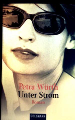 Petra Würth: Unter Strom - Detektiv-Roman