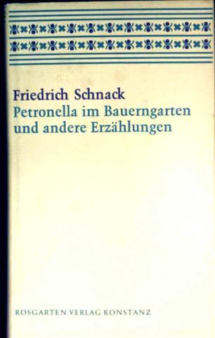 Petronella im Bauerngarten und andere Erzählungen