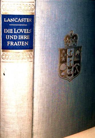 Die Lovels und ihre Frauen - Roman