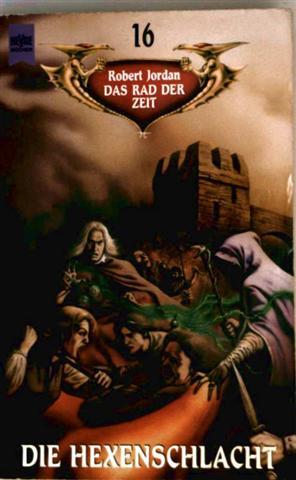 Die Hexenschlacht - Das Rad der Zeit, Band 16