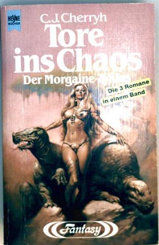 Tore ins Chaos - Der Morgaine-Zyklus ( Fantasy - 3 Romane in einem Band)