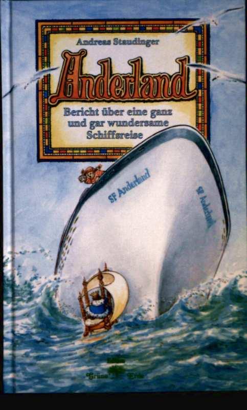 Anderland - Bericht über eine ganz und gar wundersame Schiffsreise