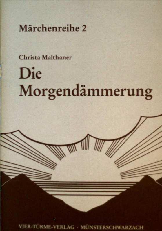 Die Morgendämmerung - Märchenreihe 2