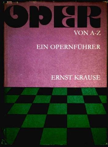 Oper von A-Z - Ein Opernführer