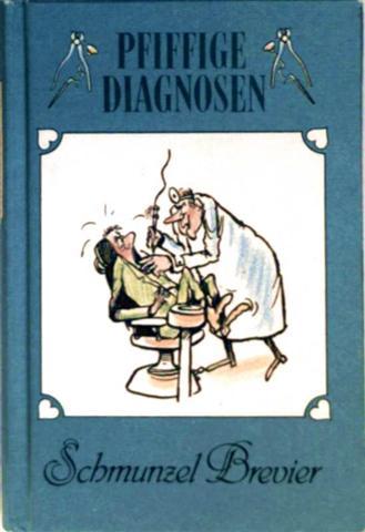 Pfiffige Diagnosen - Schmunzel-Bevier [schwarz-weiß illustriert]