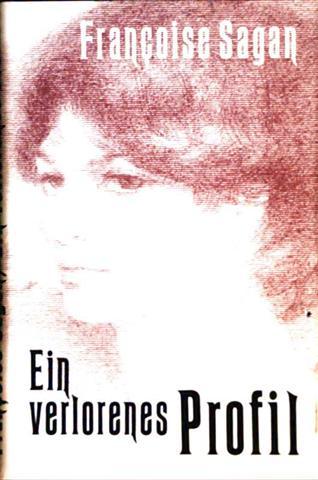 Ein verlorenes Profil - Roman