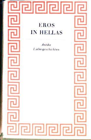 Eros in Hellas - antike Liebesgeschichten mit 37 Schwarzweiß-Stichen