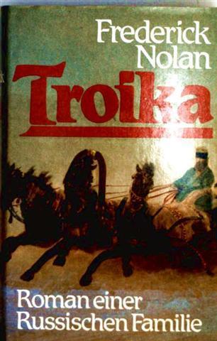 Troika - Roman einer russischen Familie