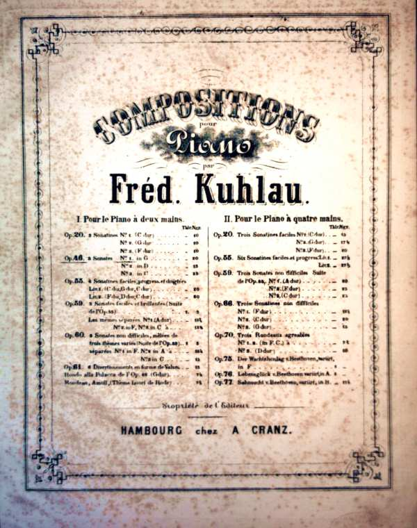 Compositions pour Piano par Fred. Kuhlau - OP.46 No.1 Sonate
