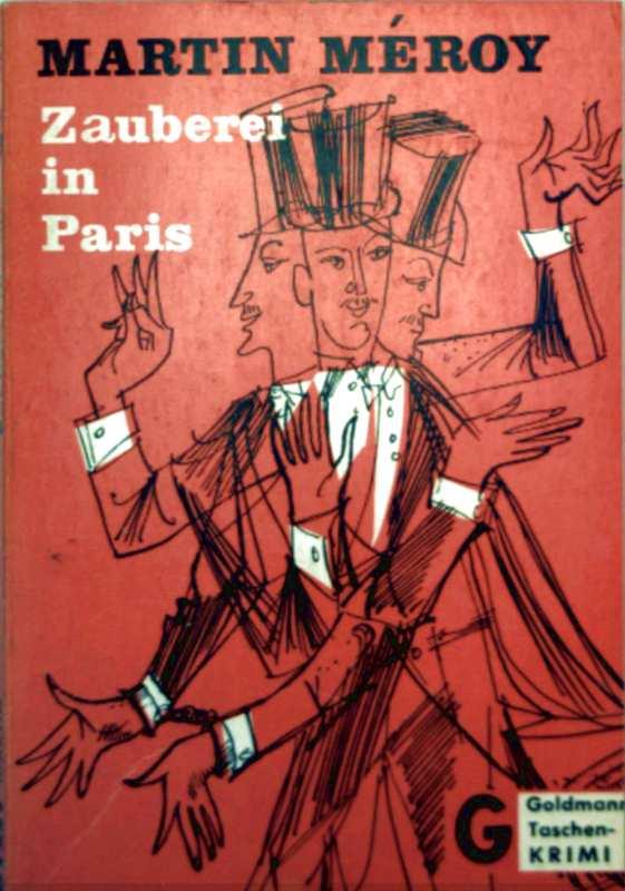 Belletristik, Krimi - Martin Meroy: Zauberei in Paris [Kriminalroman, ungekürzte Ausgabe]