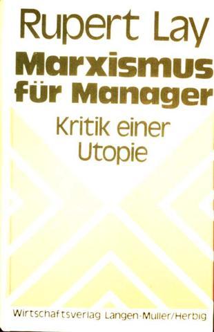 Marxismus für Manager - Kritik einer Utopie