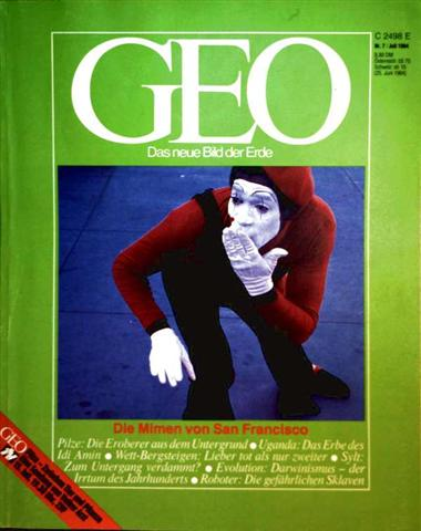 Zeitschrift, Magazin, Das neue Bild der Erde - Rolf Winter: Geo Magazin 1984, Nr. 07 Juli  - Die Mimen von San Franzisco