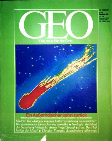 GEO Magazin 1985, Nr. 11 November - Ein Außerirdischer kehrt zurück: Weltweit konzertiert jagen Astronomen mit Teleskopen und Raumspähern den Kometen Halley