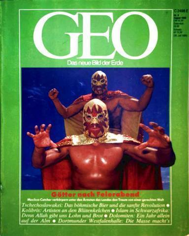 GEO Magazin 1990, Nr. 08 August - Götter nach Feierabend: Mexikos Catcher verkörpern unter den Ärmsten des Landes den Traum von einer gerechten Welt