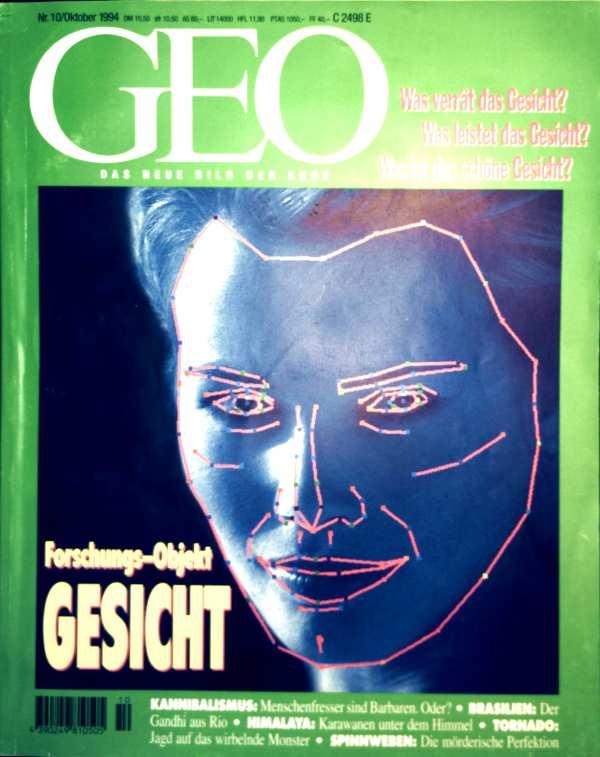GEO Magazin 1994, Nr. 10 Oktober - Forschungs-Objekt Gesicht, Himalaya, Spinnweben, Betinho, Tornados, Kannibalismus