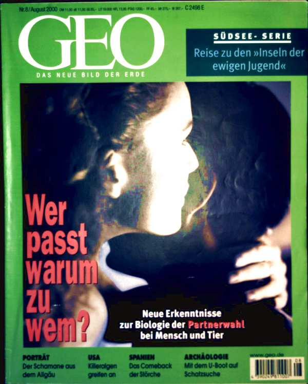 GEO Magazin 2000, Nr. 08 August - wer passt warum zu wem?, Südsee-Serie Teil 1, Partnerwahl, Meeres-Archäologie, Schamanismus, Störche, Killeralgen