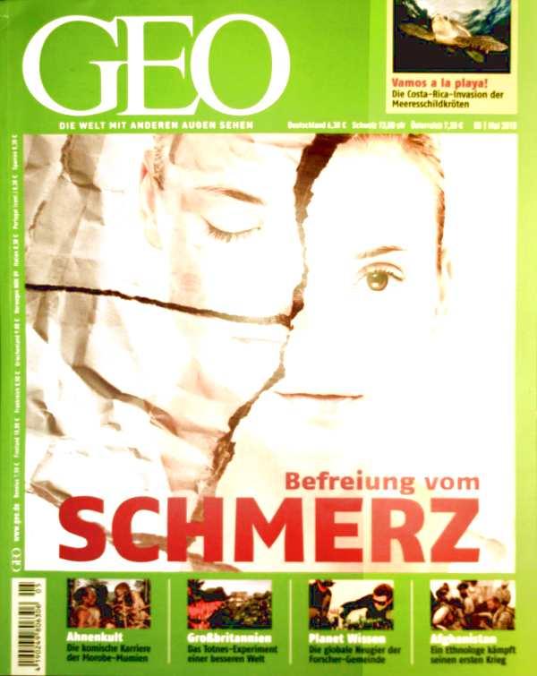 GEO Magazin 2010, Nr. 05 Mai - Befreiung vom Schmerz, Mumien in Papua-Neuguinea, Afghanistan, Schildkröten, Ein Tag im Leben der Wissenschaft, Zukunftstadt Totnes
