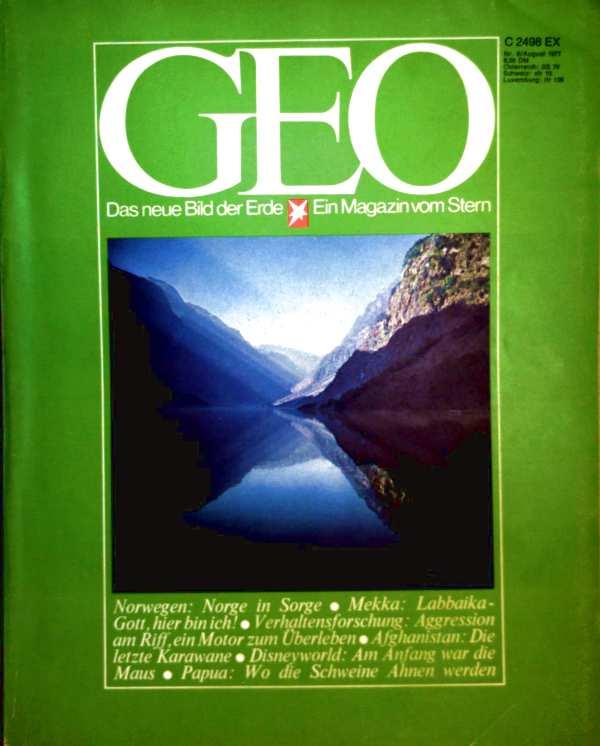 Geo Magazin 1977, Nr. 08 August - Norwegen: Norge in Not, Mekka: Labbaika - Gott hier bin ich, Verhaltensforschung: Aggression am Riff - ein Motor zum Überleben...