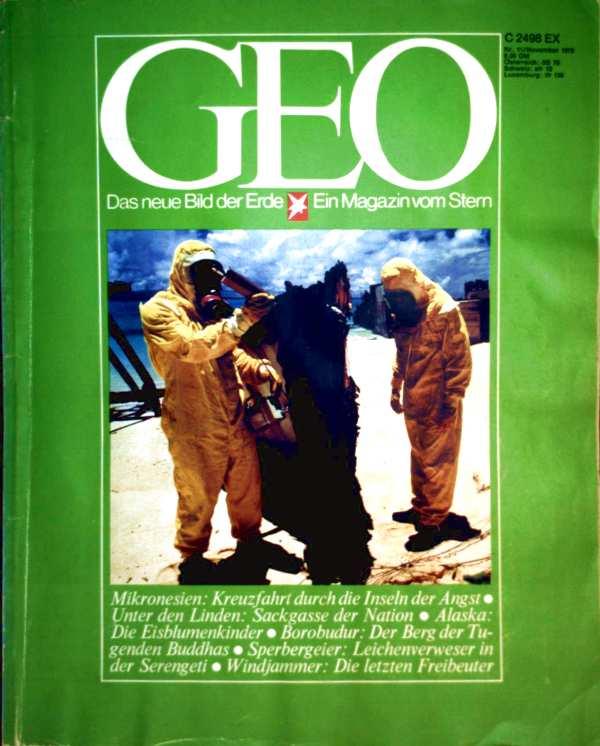 Geo Magazin 1978, Nr. 11 November - Mikronesien: Kreuzfahrt durch die Inseln der Angst, Unter den Linden: Sackgasse der Nation, Alaska: die Eisblumenkinder...