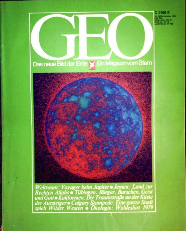 Geo Magazin 1979, Nr. 09 September - Weltraum: Voyager beim Jupiter, Jemen: Land zur Rechten Allahs, Tübingen: Bürger - Burschen - Geist und Gott...