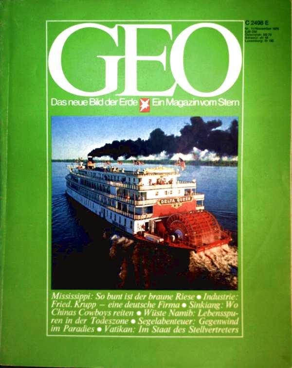 Geo Magazin 1979, Nr. 11 November - Mississippi: So bunt ist der braune Riese, Industrie: Fried. Krupp - eine deutsche Firma, Sinkiang: Wo Chinas Cowboys reiten...